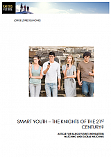 Smart youth – the knights of the 21st century?