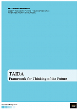 TAIDA: A Framework for Thinking of the Future